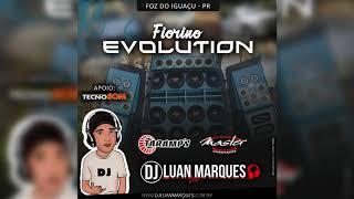 Fiorino Evolution (Foz do Iguaçu-PR) - Dj Luan Marques