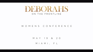 Deborahs at the Frontline | May 19 & 20, 2017 | Ana Maldonado