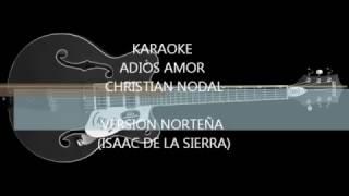 karaoke Adios Amor CHRISTIAN NODAL (VERSION NORTEÑA)