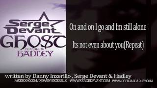 Serge Devant Feat Hadley - GHOST (OFFICIAL LYRICS)