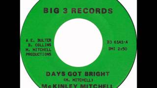 McKinley Mitchell - Days Got Bright