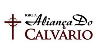 IGREJA ALIANÇA DO CALVÁRIO (PR. PAULO JUNIOR)