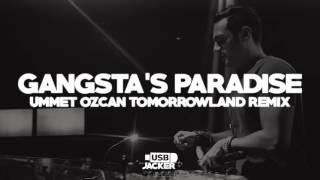 Coolio ft. L.V. - Gangsta's Paradise (Ummet Ozcan Remix) [Tomorrowland 2017]