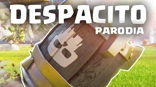 DESPACITO (PARODIA DE CLASH ROYALE)   Despacito - Luis Fonsi ft. Daddy Yankee   GiovaGames