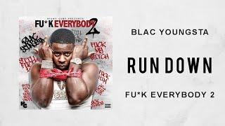 Blac Youngsta - Run Down (Fuck Everybody 2)