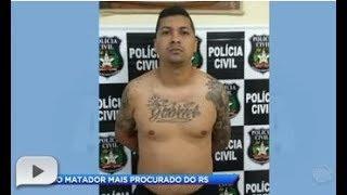 Polícia prende matador mais procurado do Rio Grande do Sul