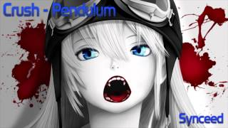 Crush - Pendulum (Nighcore) 720p