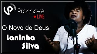 Laninha Silva - O Novo de Deus (Cover Acústico) | Promove Live