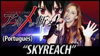 """Akame Ga Kill! opening 1 - """"Skyreach"""" (em português)"""