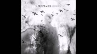 Sleep Dealer - The Last Dawn