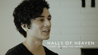 Jesus Culture - the story behind Halls Of Heaven