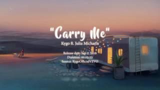 [Lyrics + Vietsub] Carry Me - Kygo ft. Julia Michaels