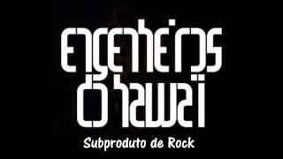 Engenheiros do Hawaii - Subproduto de Rock (Tributo Ao Cazuza)