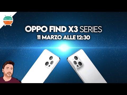 DIRETTA Oppo Find X3: scopri tutte le no …