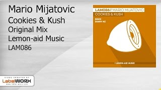 Mario Mijatovic - Cookies & Kush (Original Mix)