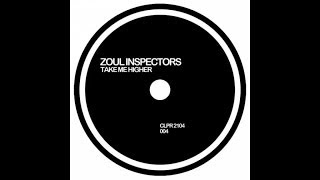 Zoul Inspectors - Take Me Higher (Official Audio)