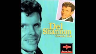 Del Shannon   Stranger In Town