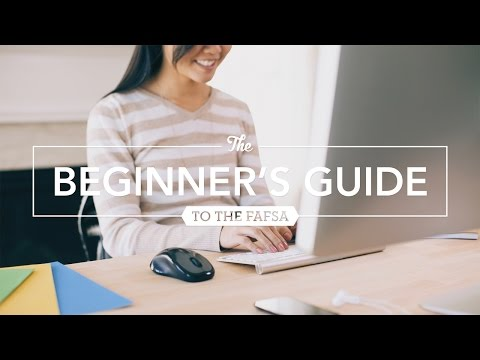 Sallie Mae: The Beginner's Guide to FAFSA