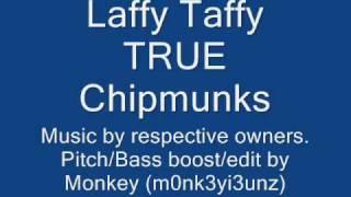 Laffy Taffy TRUE Chipmunks Version