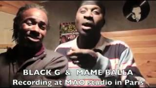 MAME BALLA feat BLACK G LIVE FROM PARIS RECORDING A HIT IN MAO STUDIO