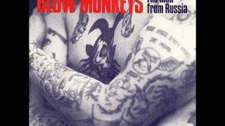 """The Blow Monkeys """"The Man From Russia"""""""