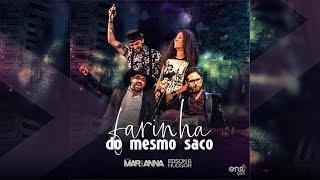 FARINHA DO MESMO SACO - Dupla MARiANNA feat. Edson & Hudson - VÍDEO OFICIAL