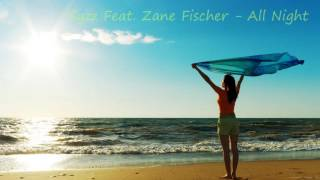 Syzz Feat. Zane Fischer - All Night (Radio Edit)