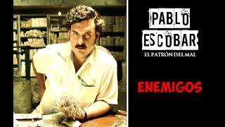 Pablo Escobar: El Patrón del Mal - Enemigos 2017