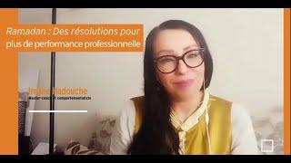 Ramadan : Des résolutions pour plus de performance professionnelle