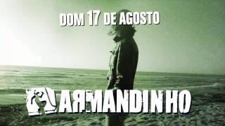 ARMANDINHO :: DOM. 17/08 :: GROOVE