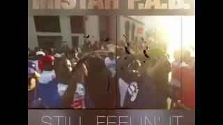 Mistah F.A.B - Still Feelin It Preview [BayAreaCompass] @MistahFAB