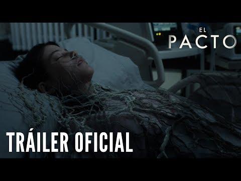 EL PACTO. Tráiler Oficial HD. En cines 17 de agosto.