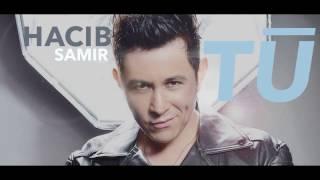 """Hacib Samir - """" TÚ """" - Tema inédito 2017 ( Video Lyric )"""