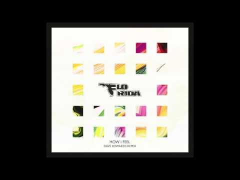 flo-rida-how-i-feel-dave-edwards-remix-itsdaveedwards