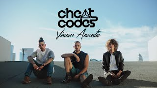 Cheat Codes - Visions Acoustic