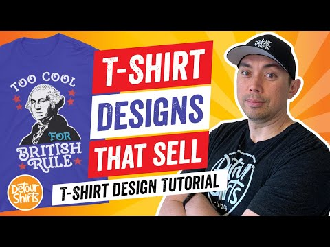 T-Shirt Designs That Sell 3 – T Shirt Design Tutorial for Non-Designers Selling on Print on Demand
