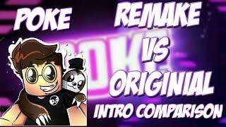 A Remake of Poke's Intro vs. Poke's Original Intro (Comparison)