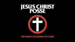 Jesus Christ Posse - Jesus Christ Poser