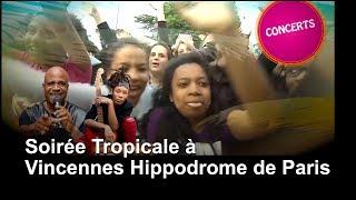 Soirée Tropicale 2017 avec Lycinais Jean & Erik Negrit - Vincennes Hippodrme de Paris