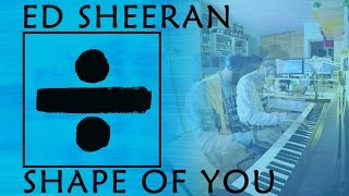 Ed Sheeran - Shape of You (Piano 4 Hands with myself cover)