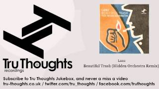 Lanu - Beautiful Trash - Hidden Orchestra Remix - feat. Megan Washington