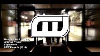 Ante' Up! (Remix) Feat. KC City - Nick Beathea **Sophomore**
