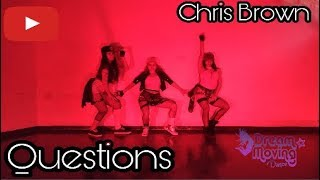 Questions - Chris Brown *Coreografia* Remontagem DM Dance Jéssica Maria Arroyo