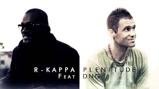 Rkappa - Plenitude feat. DNG (Produced by DNG)