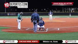 Mexico vs. Aces Adam Mora no hitter Chicago North Men's Senior Baseball League