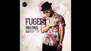Fuge5ive - MBA MBA