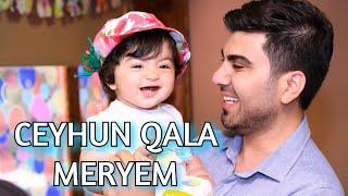 Ceyhun Qala - Meryem