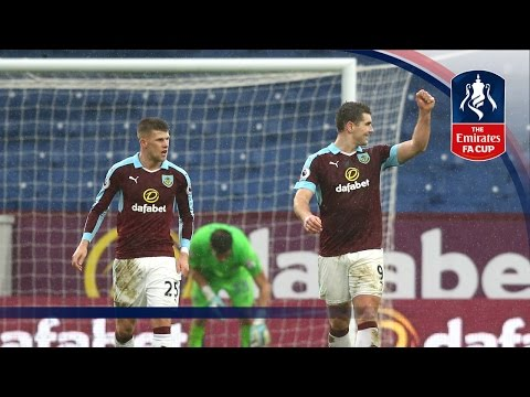 Burnley 2-0 Bristol City - Emirates FA Cup 2016/17 (R4) | Official Highlights