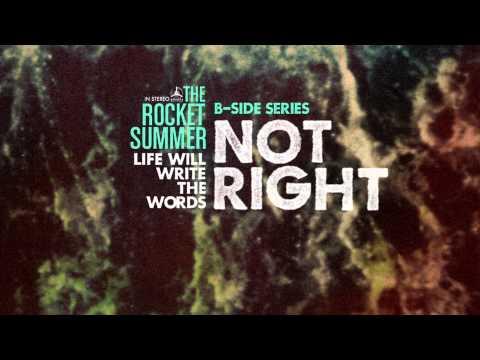 the-rocket-summer-not-right-rocketsummerchannel