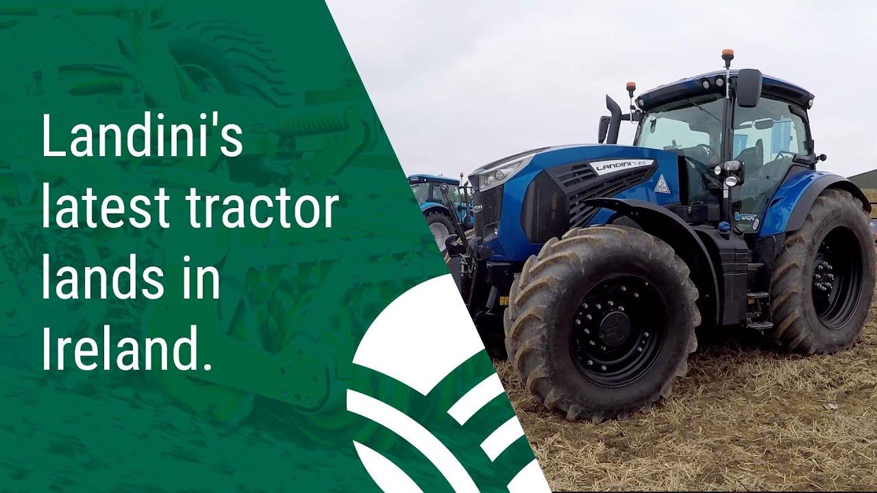 Landini's latest Tractor Lands in Ireland